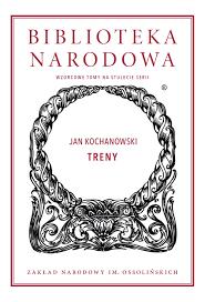 Treny (e-book) - Biblioteka Narodowa - Serie wydawnicze - Wydawnictwo  Ossolineum