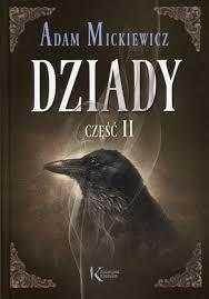 Dziady Część II | Adam Mickiewicz (książka) - Księgarnia znak.com.pl