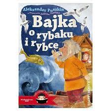 Bajka o rybaku i rybce (Aleksandra Puszkin) książka w księgarni  TaniaKsiazka.pl
