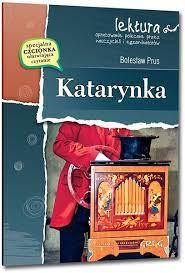 Katarynka z opracowaniem - Tylko ! Książki \ Dla starszych dzieci \  Literatura Książki \ Lektury szkolne \ Dla klas 1-3 Lektury \ Klasa 5 |  Księgarnia Edukacyjna
