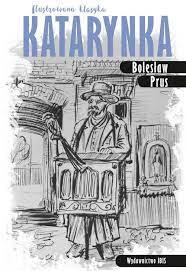 Katarynka (oprawa miękka, 16 stron, rok wydania 2018) - Bolesław Prus -  Książka - Księgarnia internetowa Bonito.pl