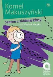Szatan z siódmej klasy. Audiobook. Kornel Makuszyński. Ebookpoint.pl - tu  się teraz czyta!