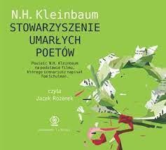 Stowarzyszenie umarłych poetów - Kleinbaum Nancy | Książka w Sklepie  EMPIK.COM