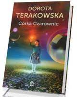 "Książka ""Córka Czarownic"" - Dorota Terakowska"